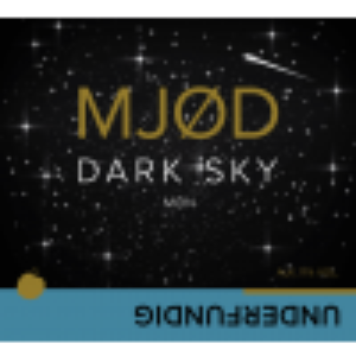 MJØD - DARK SKY MØN 11% 50 CL - fra UNDERFUNDIG